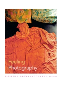 Feeling Photography, Paperback / softback Book