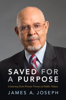 Saved for a Purpose : A Journey from Private Virtues to Public Values, Hardback Book