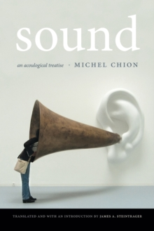 Sound : An Acoulogical Treatise, Paperback Book