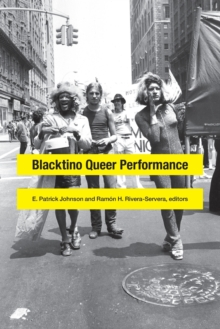 Blacktino Queer Performance, Paperback / softback Book