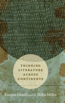Thinking Literature across Continents, Hardback Book
