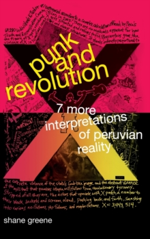 Punk and Revolution : Seven More Interpretations of Peruvian Reality, Hardback Book