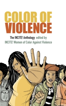 Color of Violence : The INCITE! Anthology, Hardback Book