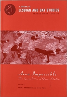 Area Impossible : The Geopolitics of Queer Studies, Paperback Book
