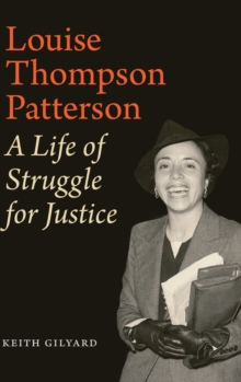 Louise Thompson Patterson : A Life of Struggle for Justice, Hardback Book