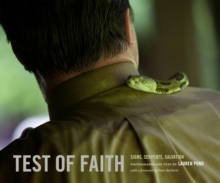 Test of Faith : Signs, Serpents, Salvation, Hardback Book