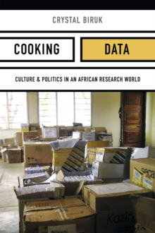 Cooking Data : Culture and Politics in an African Research World, Paperback Book