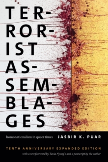 Terrorist Assemblages : Homonationalism in Queer Times, Paperback Book