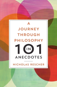 A Journey through Philosophy in 101 Anecdotes, Paperback / softback Book