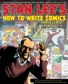 Stan Lee's How To Write Comics, Paperback Book