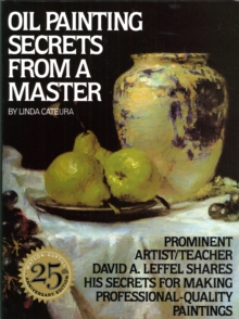 Oil Painting Secrets from a Master, Paperback Book
