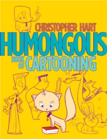 Humongous Book Of Cartooning, Paperback Book