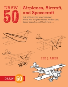 Draw 50 Airplanes, Aircraft, And Spacecraft, Paperback Book