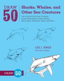 Draw 50 Sharks, Whales, and Other Sea Creatures, Paperback / softback Book