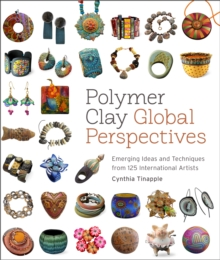 Polymer Clay Global Perspectives, Paperback / softback Book