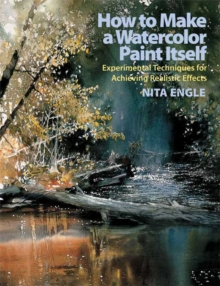 How To Make A Watercolor Paint Itself, Paperback Book