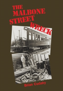 The Malbone Street Wreck, Hardback Book