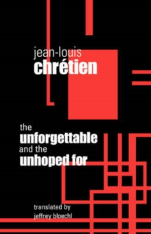 The Unforgettable and the Unhoped For, Paperback / softback Book
