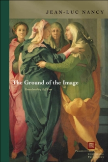 The Ground of the Image, Hardback Book