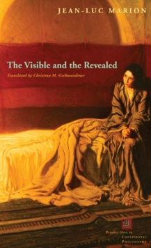 The Visible and the Revealed, Hardback Book