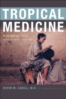 Tropical Medicine : A Clinical Text, 8th Edition, Revised and Expanded, Paperback / softback Book