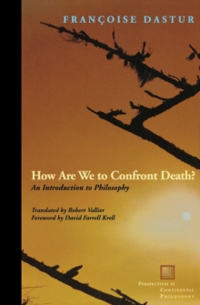 How Are We to Confront Death? : An Introduction to Philosophy, Paperback / softback Book
