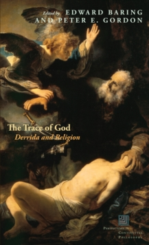 The Trace of God : Derrida and Religion, Hardback Book