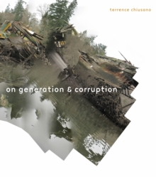 On Generation & Corruption : Poems, Hardback Book