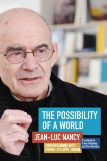 The Possibility of a World : Conversations with Pierre-Philippe Jandin, Paperback / softback Book