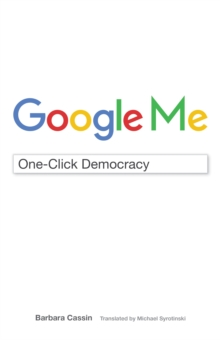 Google Me : One-Click Democracy, Hardback Book