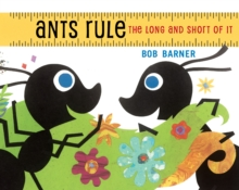 Ants Rule : The Long and Short of It, Paperback / softback Book