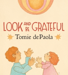 Look And Be Grateful, Board book Book