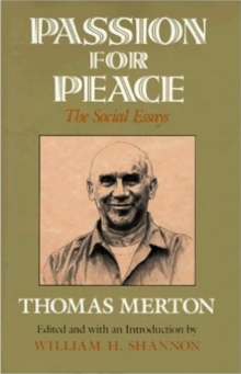 Passion for Peace : The Social Essays, Hardback Book