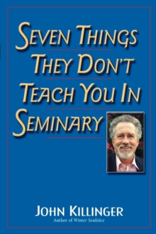 Seven Things They Don't Teach You in Seminary, Paperback / softback Book