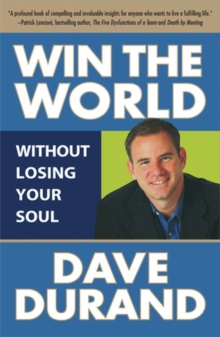 Win the World (Without Losing Your Soul), Paperback Book