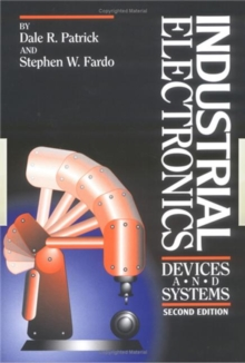 Industrial Electronics : Devices and Systems, Hardback Book