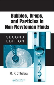 Bubbles, Drops, and Particles in Non-Newtonian Fluids, Hardback Book