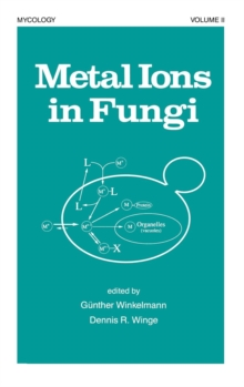Metal Ions in Fungi, Hardback Book