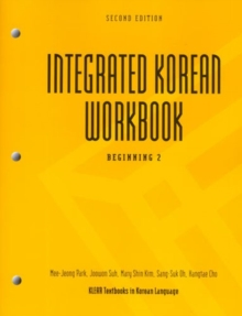 Integrated Korean : Beginning 2 workbook, Paperback / softback Book