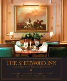 The Sherwood Inn : The Cornerstone of Skaneateles Since 1807, Hardback Book