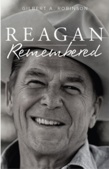 Reagan Remembered, Hardback Book