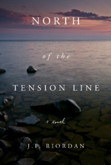 North of the Tension Line, Paperback / softback Book
