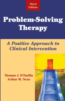Problem-solving Therapy : A Positive Approach to Clinical Intervention, Hardback Book
