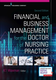 Financial and Business Management for the Doctor of Nursing Practice, Paperback / softback Book