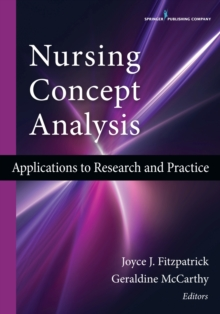 Nursing Concept Analysis : Applications to Research and Practice, Paperback / softback Book