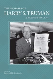 The Memoirs of Harry S. Truman : A Reader's Edition, Hardback Book