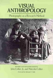 Visual Anthropology : Photography as a Research Method, Paperback / softback Book