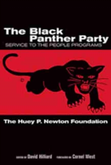 The Black Panther Party : Service to the People Programs, Paperback / softback Book