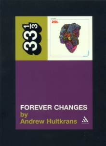 "Love's ""Forever Changes"", Paperback / softback Book"