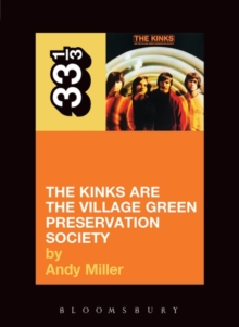 The Kinks' The Village Green Preservation Society, Paperback / softback Book